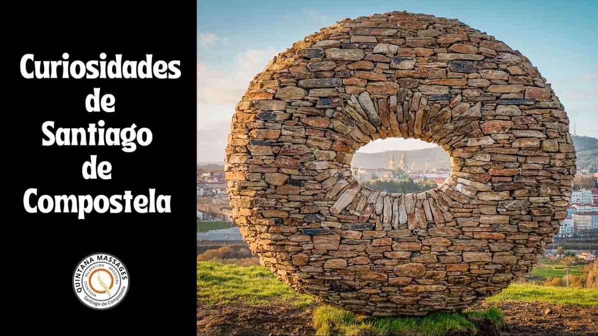 Santiago de Compostela en 12 curiosidades